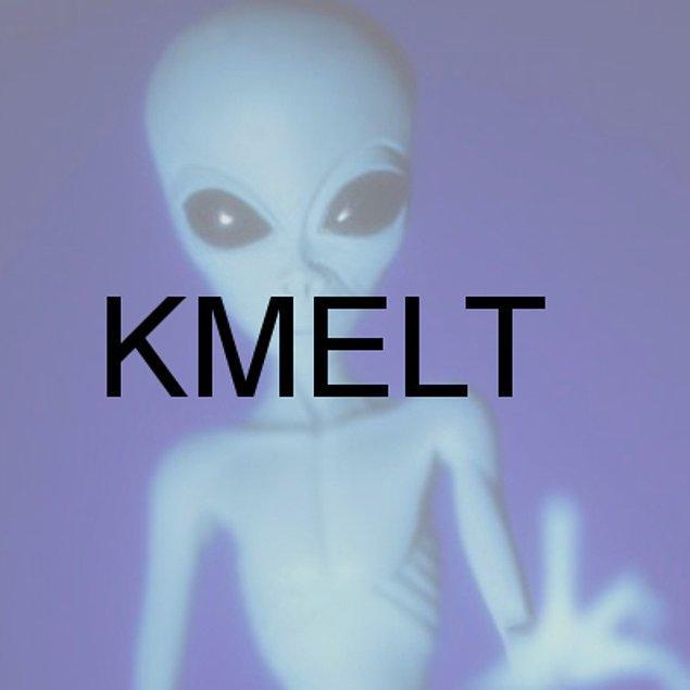KMELT!