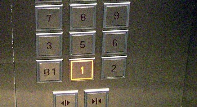 13. Asansörde ne kadar 4.katı ararsanız arayın asla bulamazsınız.