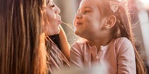 Annelerin Efsane Varlıklar Olduğuna Dair 11 Kanıt