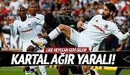 Kartal Ağır Yaralı Beşiktaş Haber