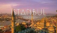 Birbirinden Farklı 10 Özelliğiyle Dünya Kültür Başkenti İstanbul