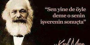 198. Doğum Gününde Kapitalizmin Böğrüne Orak ve Çekiç Saplanan 17 Karl Marx Capsi