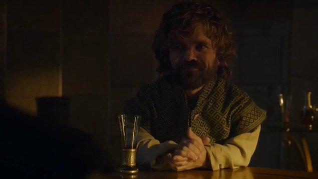 Tyrion da ne çok sıkıldı bu bölümde böyle ya.