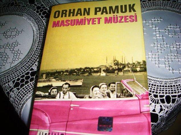 "10. ""Masumiyet Müzesi""   Orhan Pamuk"
