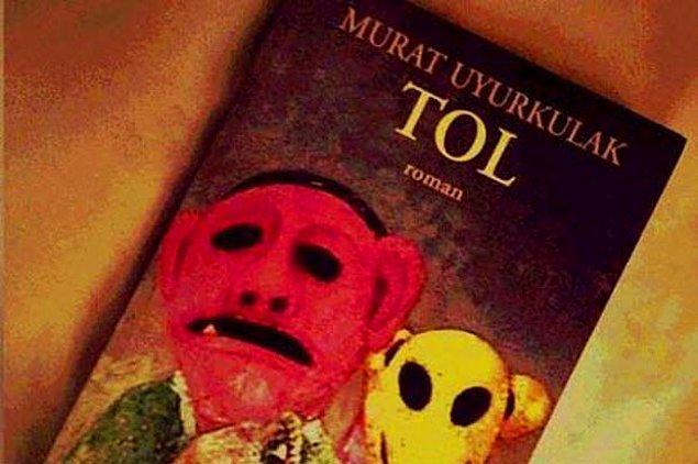 """14. """"Tol""""   Murat Uyurkulak"""
