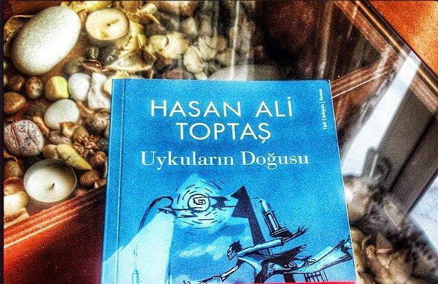 "15. ""Uykuların Doğusu""   Hasan Ali Toptaş"
