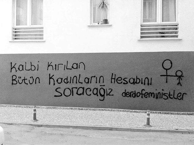 4. Hangi cümleyi bir feminist kurmuş olamaz?