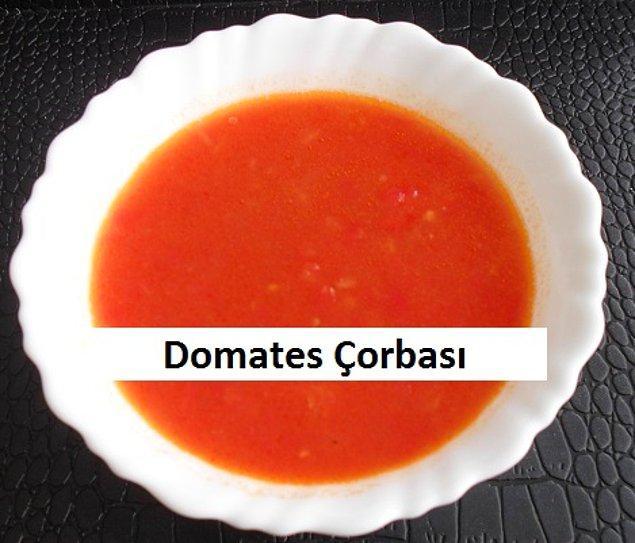 3. Domates çorbası domates çorbası olalı böyle sunum görmedi. O kadar bizden ki!