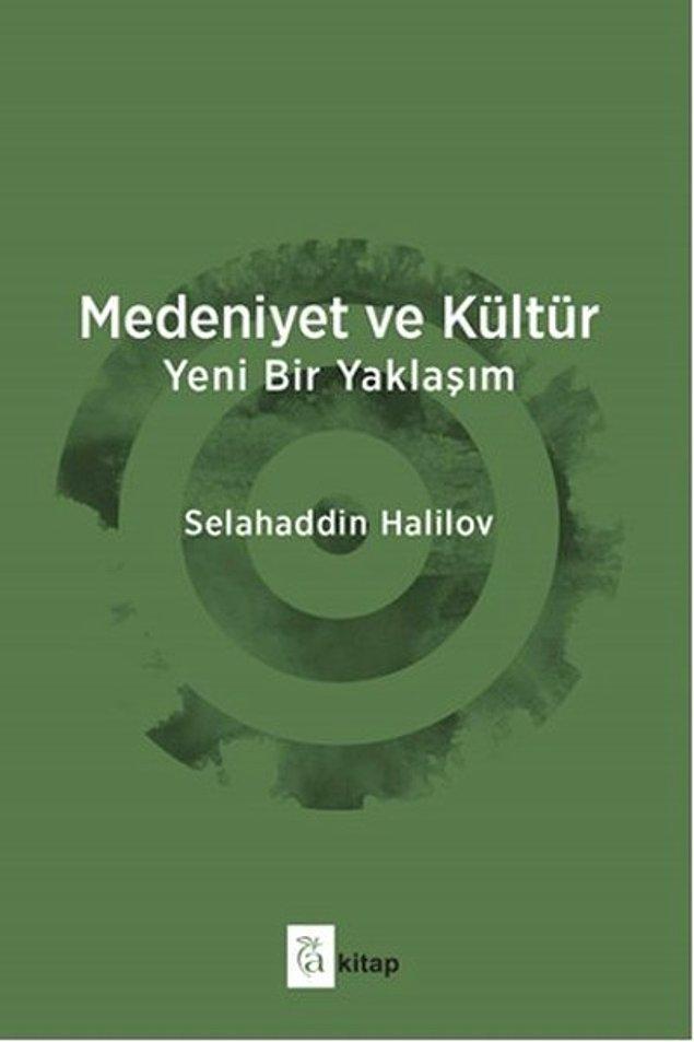 14. Medeniyet ve Kültür - Selahaddin Halilov