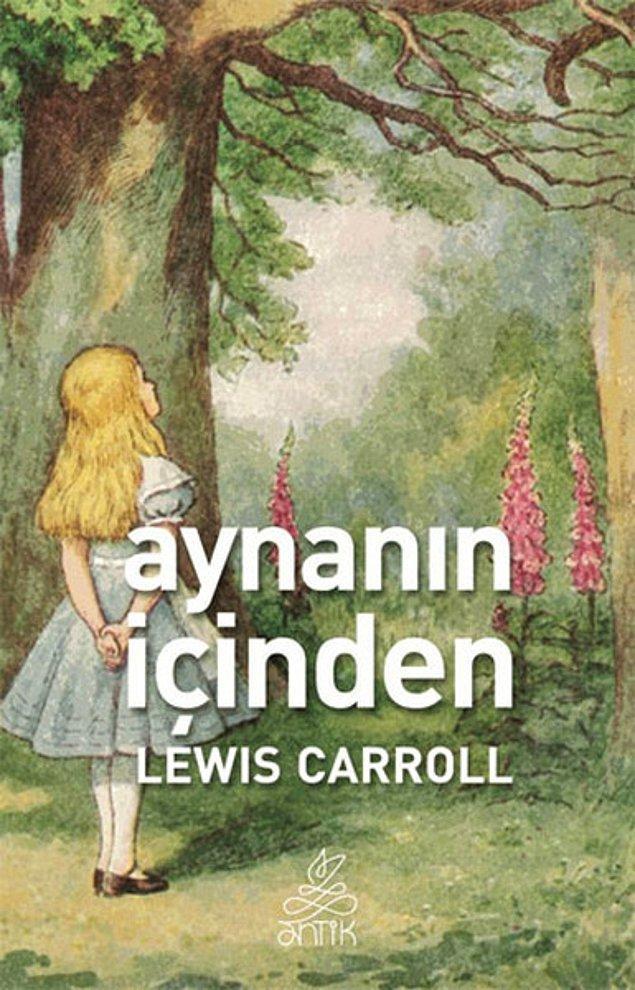 18. Aynanın İçinden - Lewis Carroll