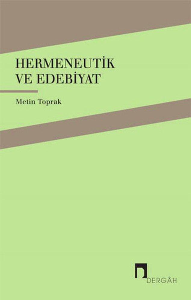 6. Hermeneutik ve Edebiyat - Metin Toprak