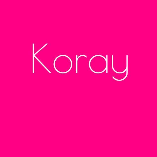 Koray!
