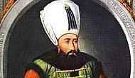 Deli Namıyla Tanınmış Osmanlı Soyunu Kurtaran Gizemli Bir Padişah: Sultan İbrahim