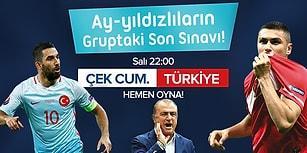 Son Şansımız İçin Sahadayız, Biz Bitti Demeden Bitmeyecek! Çek Cumhuriyeti - Türkiye