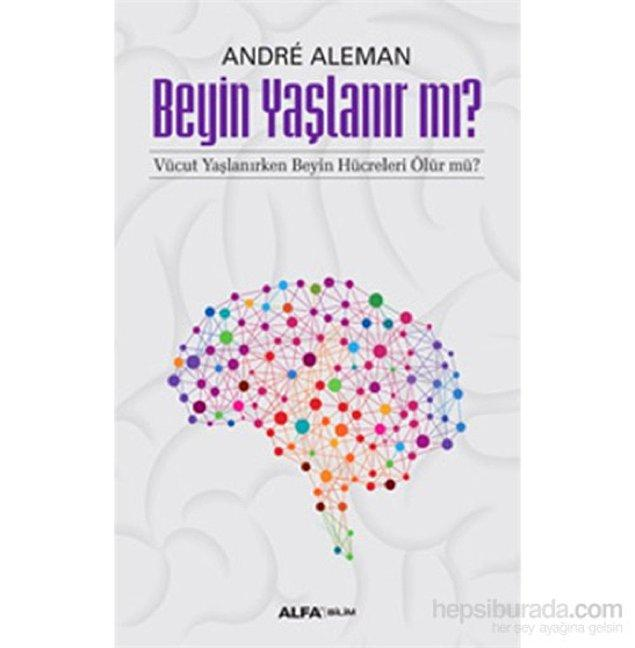 11. Beyin Yaşlanır mı? - Vücut Yaşlanırken Beyin Hücreleri Ölür Mü?