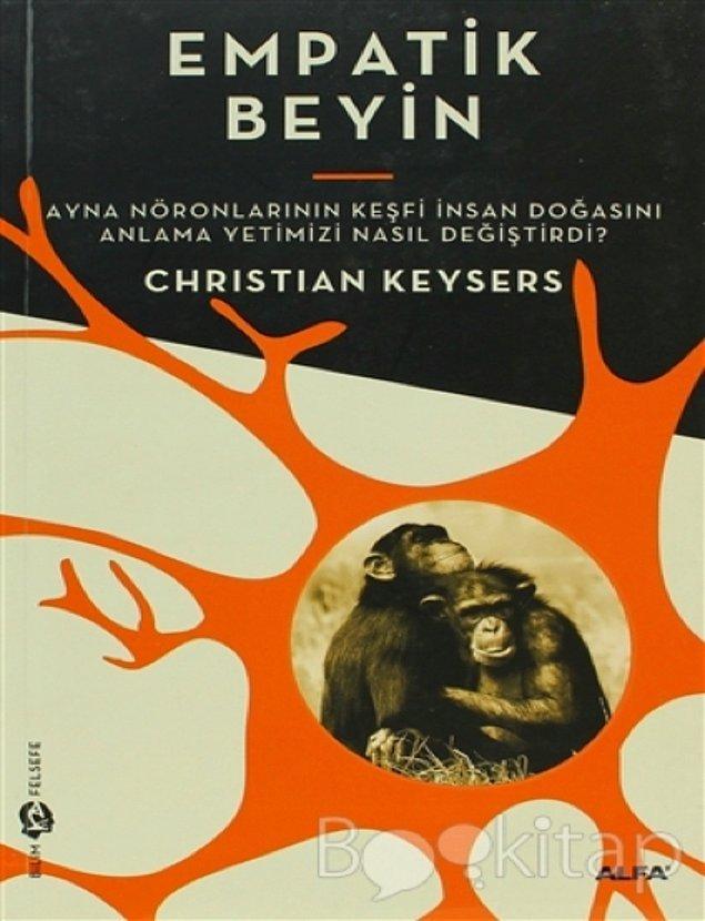 21. Empatik Beyin - Ayna Nöronlarının Keşfi İnsan Doğasını Anlama Yetimizi Nasıl Değiştirdi?