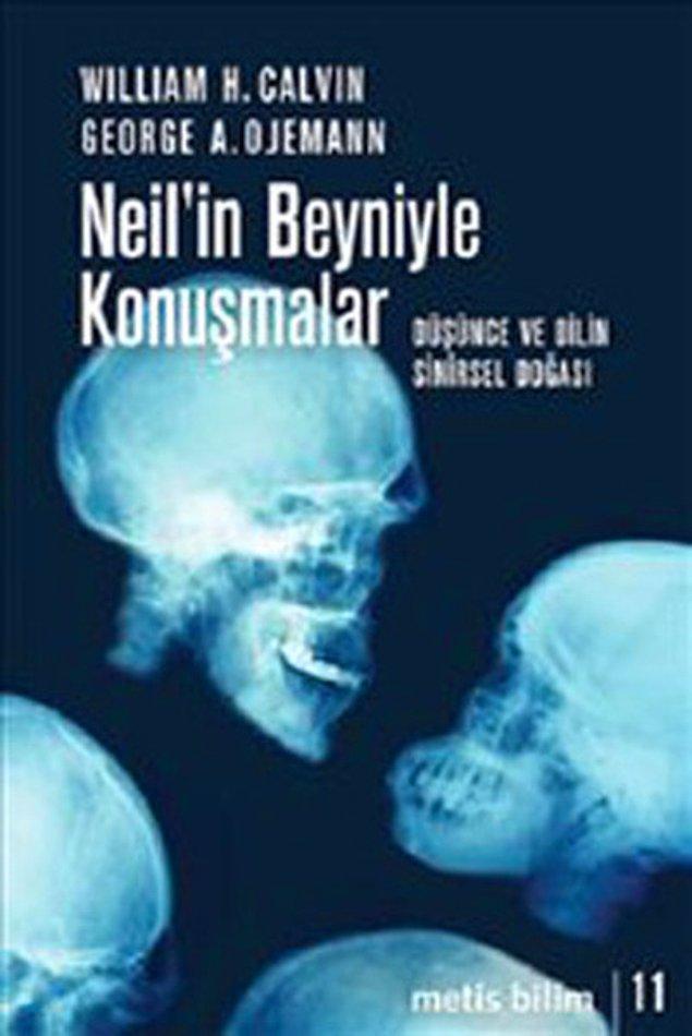12. Neil'in Beyniyle Konuşmalar - Düşünce ve Dilin Sinirsel Doğası