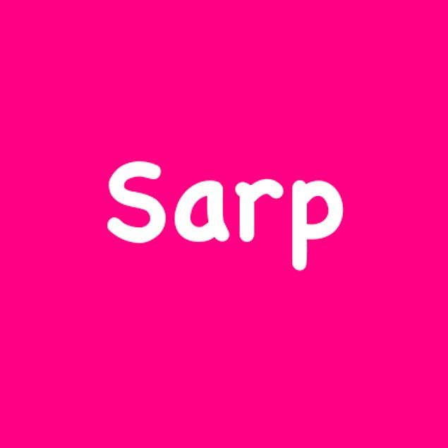 Sarp!