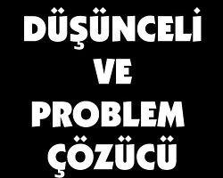 Siyah: Düşünceli ve Problem Çözücü!