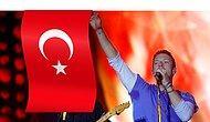 Konserde Türk Bayrağı Astılar: Ünlü Rock Grubu Coldplay Terör Olaylarına Sessiz Kalmadı!