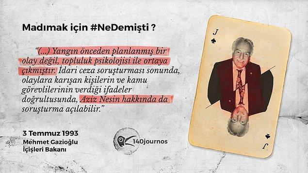 Mehmet Gazioğlu - Dönemin İçişleri Bakanı