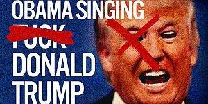 Obama'nın Bu Defa Ağzını Bozdular: Sempatik Başkan 'F**k Donald Trump' Şarkısını Söyledi