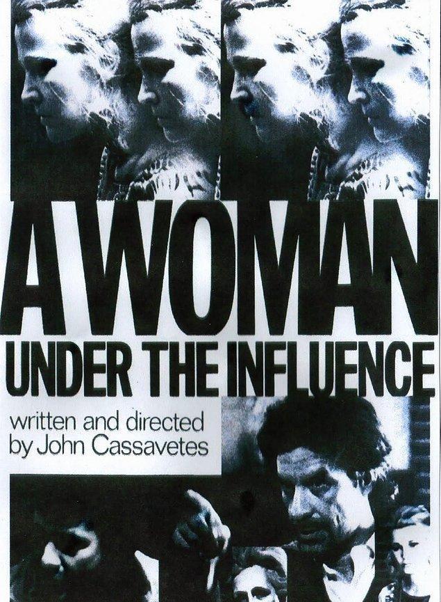 7. A Woman Under Influence (Etki Altında Bir Kadın), 1974