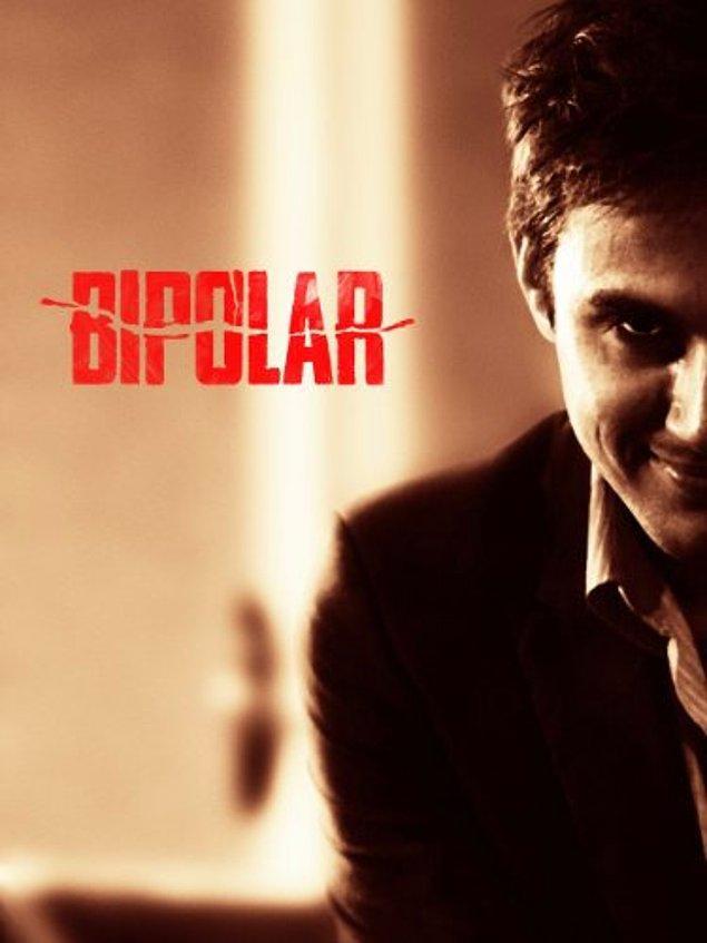 35. Bipolar (Bipolar- Bozukluk), 2014
