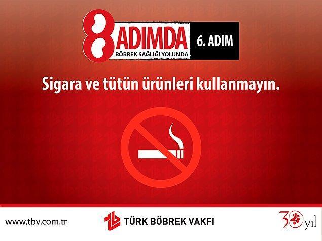 6. Sigara Böbrek Sağlığını Bozar.