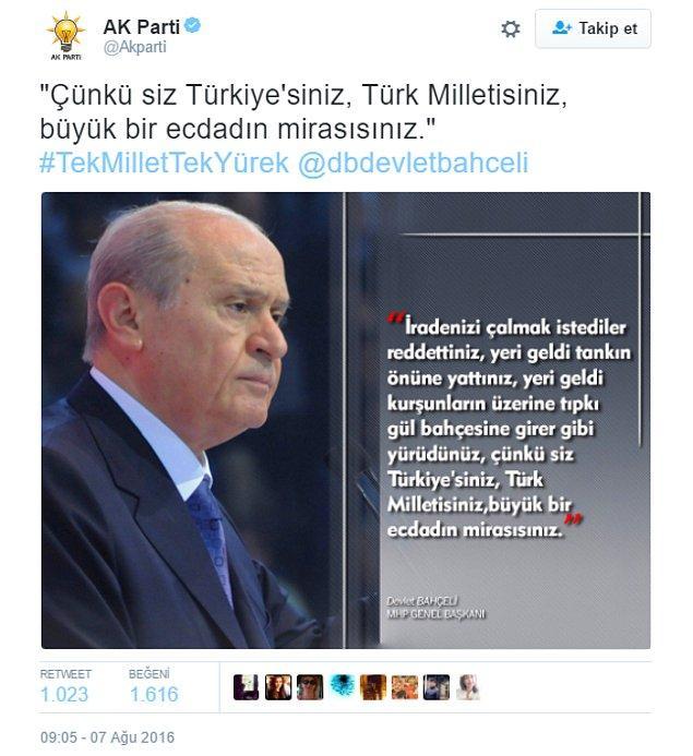 Bugün ise Ak Parti'nin resmi Twitter hesabından Devlet Bahçeli'nin fotoğrafı ve cümleleri paylaşıldı.