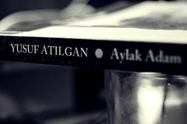 """10. Aylak Adam"""", (1959) Yusuf Atılgan"""