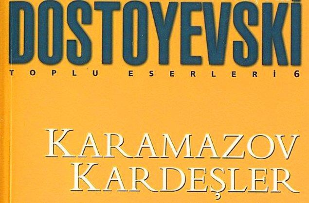 """19. """"Karamazov Kardeşler"""", (1880), Fyodor Mihayloviç Dostoyevski"""