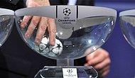UEFA Şampiyonlar Ligi'nde Torbalar Belli Oldu