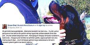 Köpeğini Değil, Dostu Pascal'ı Arayan Ercan Ünal Yaptığı Paylaşımla Yürekleri Burktu