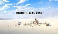 Büyüleyici Drone Görüntüleriyle Burning Man 2016'ya Bir de Havadan Bakın!
