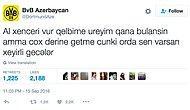 Son Ayların Twitter'daki En Fantastik Hesabı BVB Azerbaycan'dan 17 Acayip Paylaşım