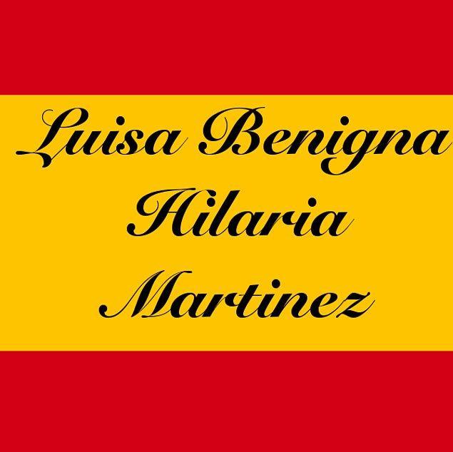 Luisa Benigna Hilaria Martinez!