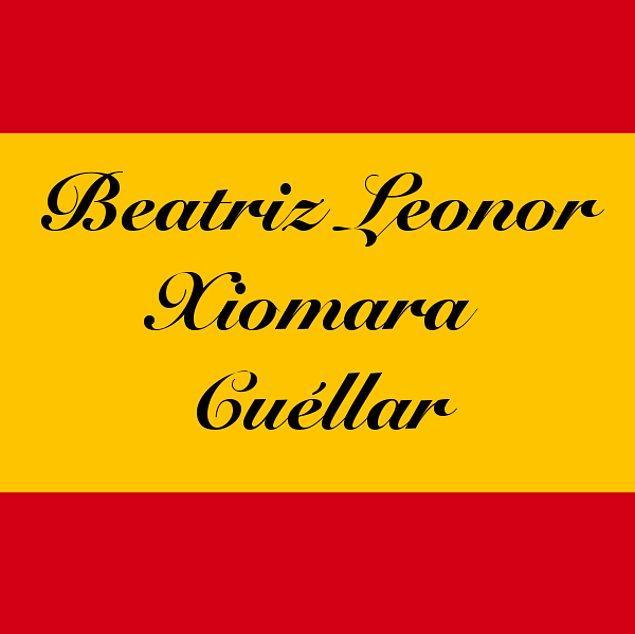 Beatriz Leonor Xiomara Cuéllar!