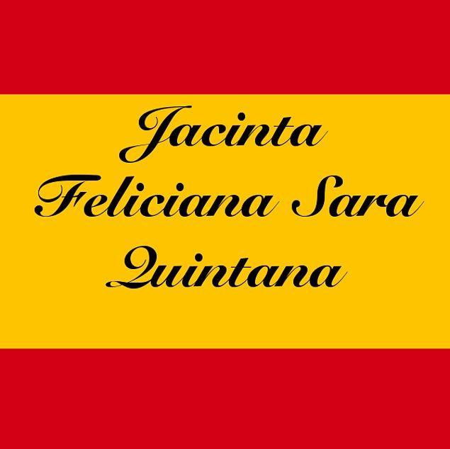 Jacinta Feliciana Sara Quintana!