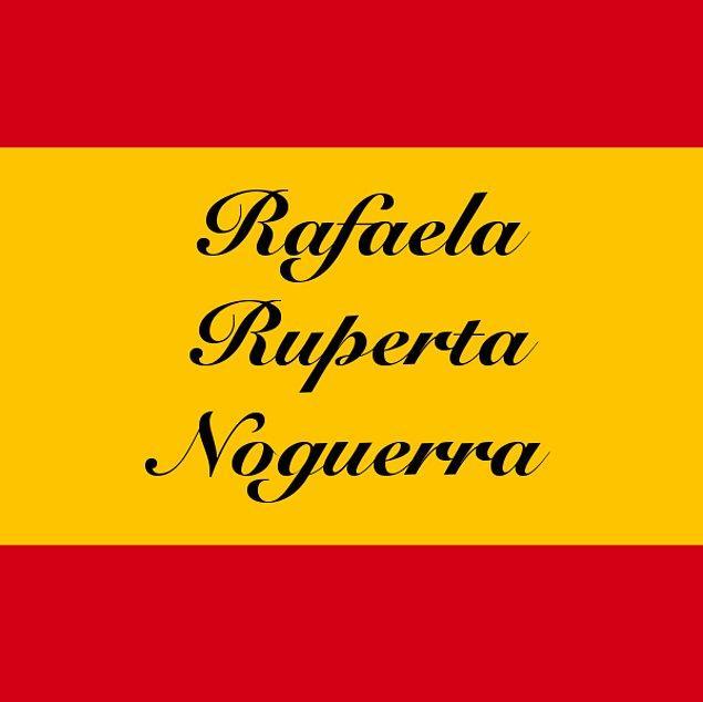 Rafaela Ruperta Noguerra!