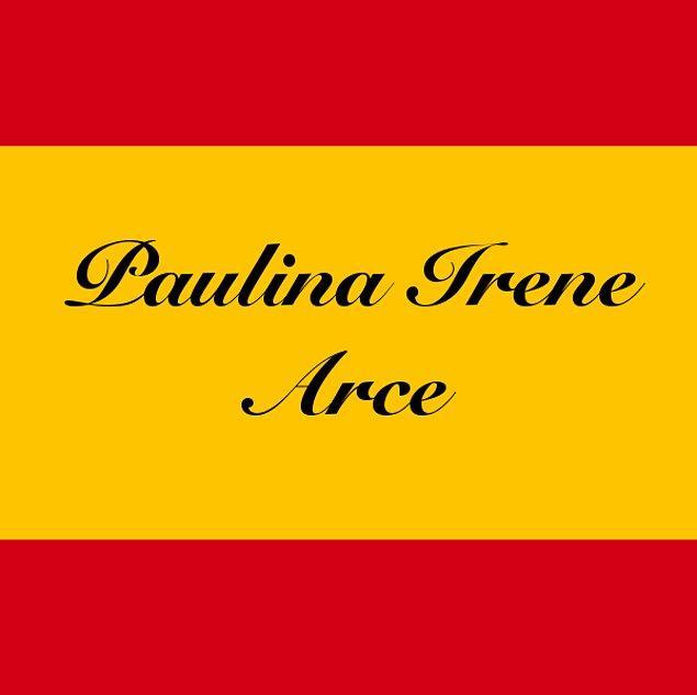 Paulina Irene Arce!