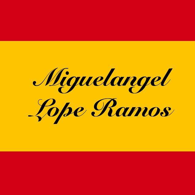 Miguelangel Lope Ramos!