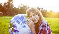 Dünyayı Değiştirmek Adına Atabileceğiniz 13 Kolay Adım