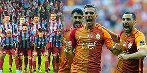 Galatasaray - Trabzonspor Maçı Öncesi Buyurun Teste!