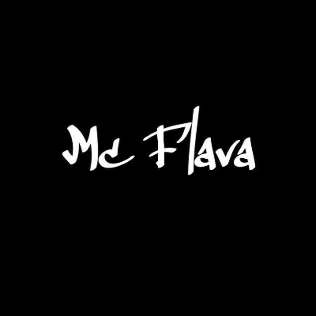Mc Flava!