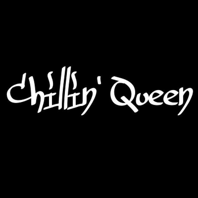 Chillin' Queen!