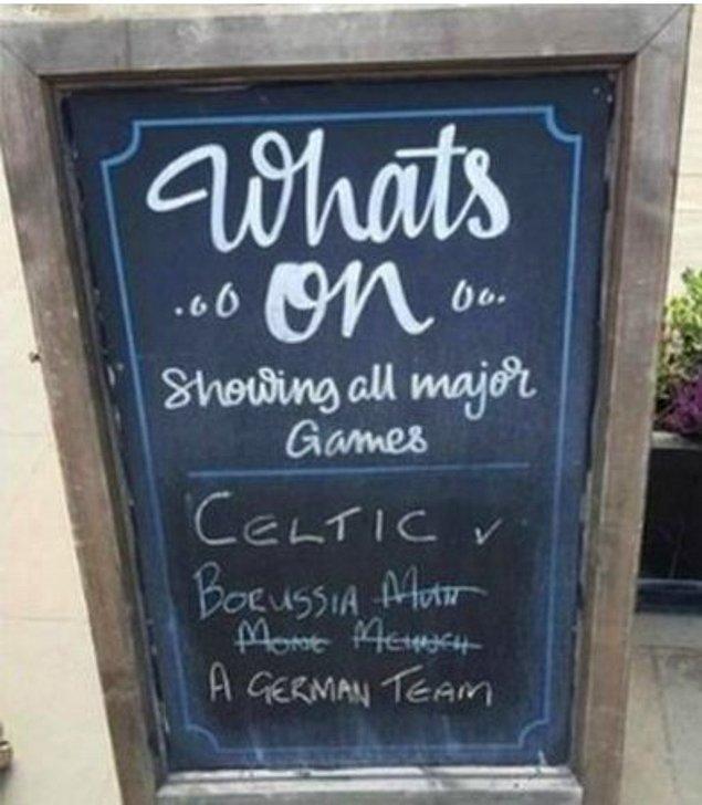 Geçtiğimiz hafta Celtic ile Mönchengladbach arasında oynanan Şampiyonlar Ligi maçında bir İskoç barı, rakip takımın adını yazamayınca 'Bir Alman takımı' ifadelerini kullanmıştı.