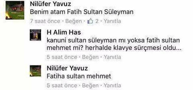 1. Fatih Sultan Mehmet bunu beğendi 😅