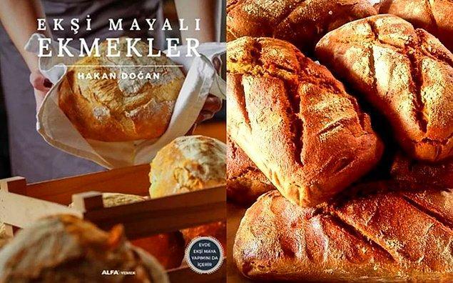 3. Ekşi mayalı ekmek yapmayı öğreniyoruz.