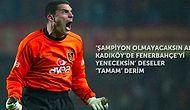 Fenerbahçe-Galatasaray Derbisiyle İlgili Söylenip Tarihe Geçen Sözler
